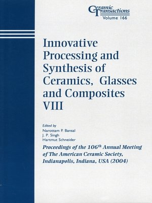 cover image of Innovative Processing and Synthesis of Ceramics, Glasses and Composites VIII